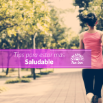 Tips para estar mas saludable