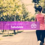 Tips para estar mas saludable